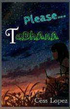 Please... TADHANA by heyitstheprincess09