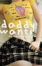 Daddy Wants {H.s} by KinkyyQueenn
