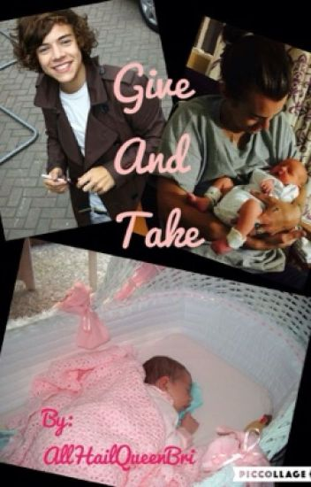 Give and Take (Harry Styles *Larry Stylinson**Mpreg*)