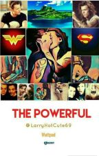 The Powerful by LarryHotCute69
