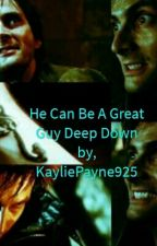 He Can Be A Great Guy Deep Down (Barty Crouch Jr Love Story) by KayliePayne925