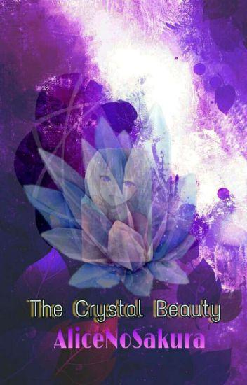 The Crystal Beauty