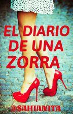 El diario de una zorra  [EDITANDO] by sahianita