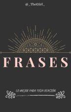 ¡Frases!  by Zaren_Malik