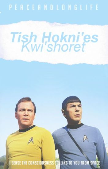 Tish Hokni'es Kwi'shoret // Spirk