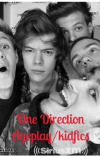 One Direction Ageplay/kidfics  by ImNotCrazyImJustKira