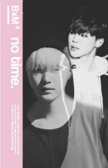 no time. | yoonmin