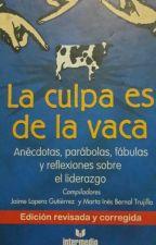 La Culpa Es De La Vaca by isidra101