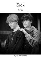 Sick | Yoonmin [ReWriting] by ClassicBean