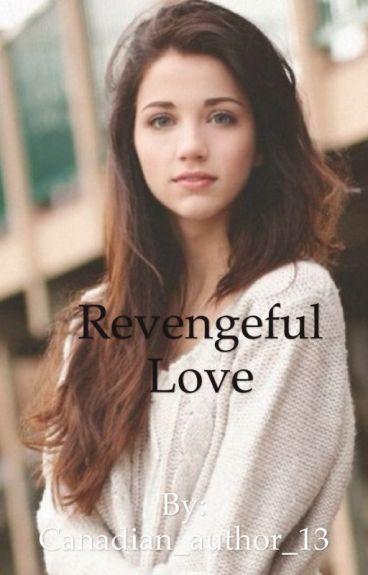 Revengeful Love