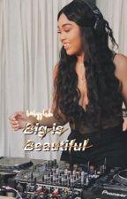 big is beautiful • maloley by babygluh