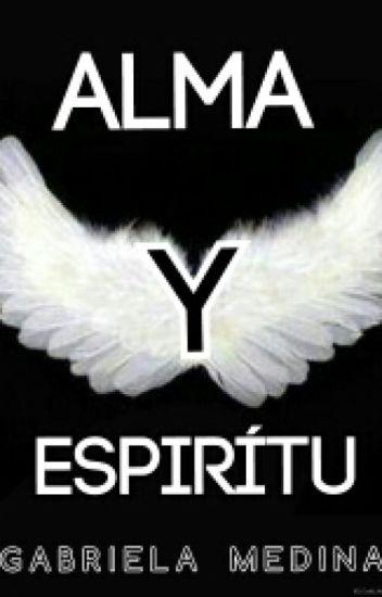Alma & Espíritu [Libro 3]