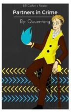 Parters in Crime (Bill Cipher X Reader) by Quuentong