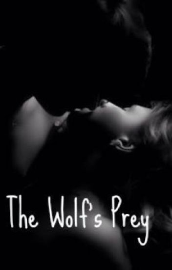The Wolf's Prey
