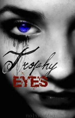 Trophy Eyes
