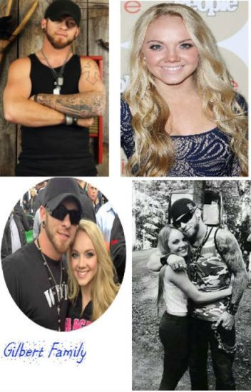 Gilbert Family (A Brantley Gilbert FanFiction)
