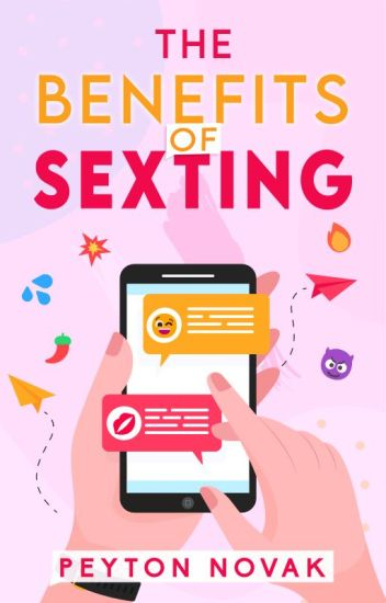 The Benefits of Sexting
