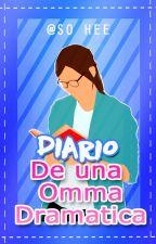Diario De Una Omma Dramatica by So_Hee