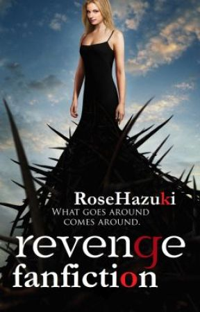 Revenge (Fanfiction) by RoseHazuki