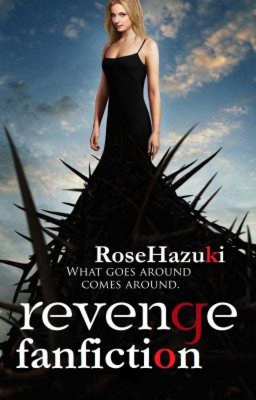 Revenge (Fanfiction) by RoseHazuki