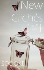 New Clichés (Tronnor) by spookt