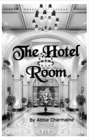 The Hotel Room {Editing} by AbbieCharmaine