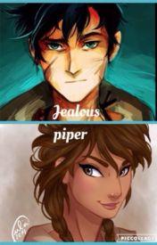 Jealous Piper by Arshilovesreading