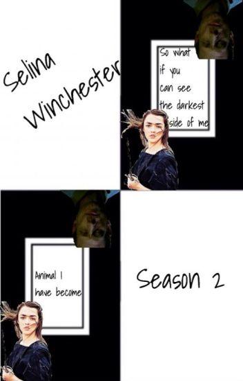 Selina Winchester (Supernatural Season 2) (Supernatural Fanfic)