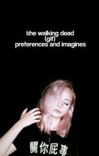 The Walking Dead Imagines by carlgrimesqueen