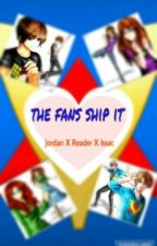 The Fans Ship It (Jordan X Reader X Issac) by VioletSong
