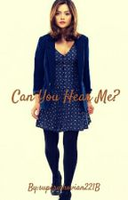 Can You Hear Me? (Loki FanFiction) by superwhovian221B