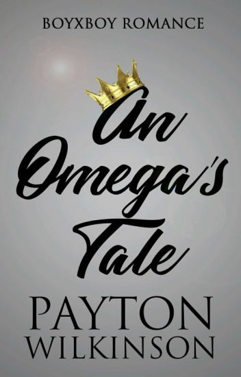 An Omegas Tale [LGBT] ✔