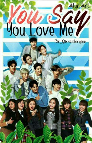 You Say You Love Me (COMPLETE)
