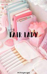 + fair lady | exo by minsyeuga