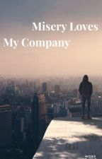Misery Loves My Company by CL_Smith