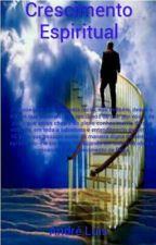 Crescimento Espiritual by pregadorandreluis