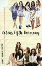 Letras Fifth Harmony by LARRY_CAMREN_SHIPPER