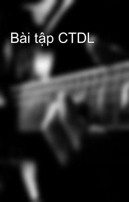 Bài tập CTDL
