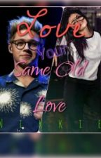 Love Your Same Old Love (A Selena Gomez and Niall Horan Fan Fiction) by directions_paradise