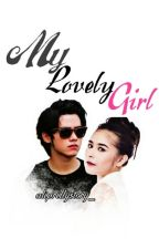My Lovely Girl by devstories__