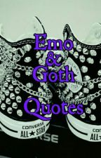 (Emo & Goth Quotes){Fixing} by XJobsterNightX