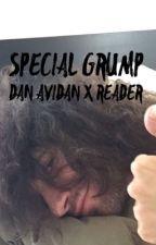 My Special Grump - Dan Avidan x Reader by SototallyZara