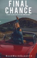 Final Chance by BookWormQueen14