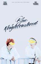 Blue Neighbourhood  ➳ YoonMin by AGUSTDS