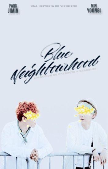 Blue Neighbourhood  ➳ YoonMin