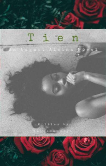 His Tien (August Alsina)