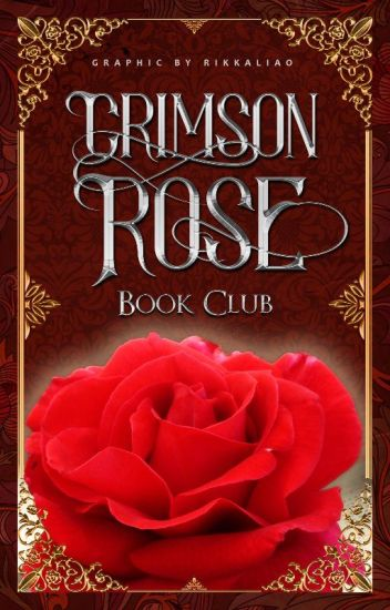 Crimson Rose Book Club [Very Active]