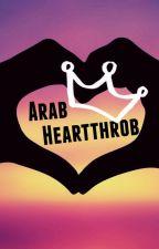 Arab Heartthrob by aladdinsdream