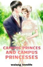 Claverion High 2: CAMPUS PRINCESSES AND PRINCES [COMPLETED] by walang_lovelife