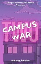 Campus Princesses & Campus Princes (CMPLTD) by walang_lovelife